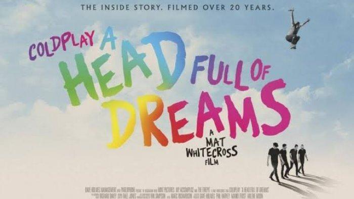'A Head Full of Dreams' Film Coldplay Akan Tayang Di Seluruh Dunia